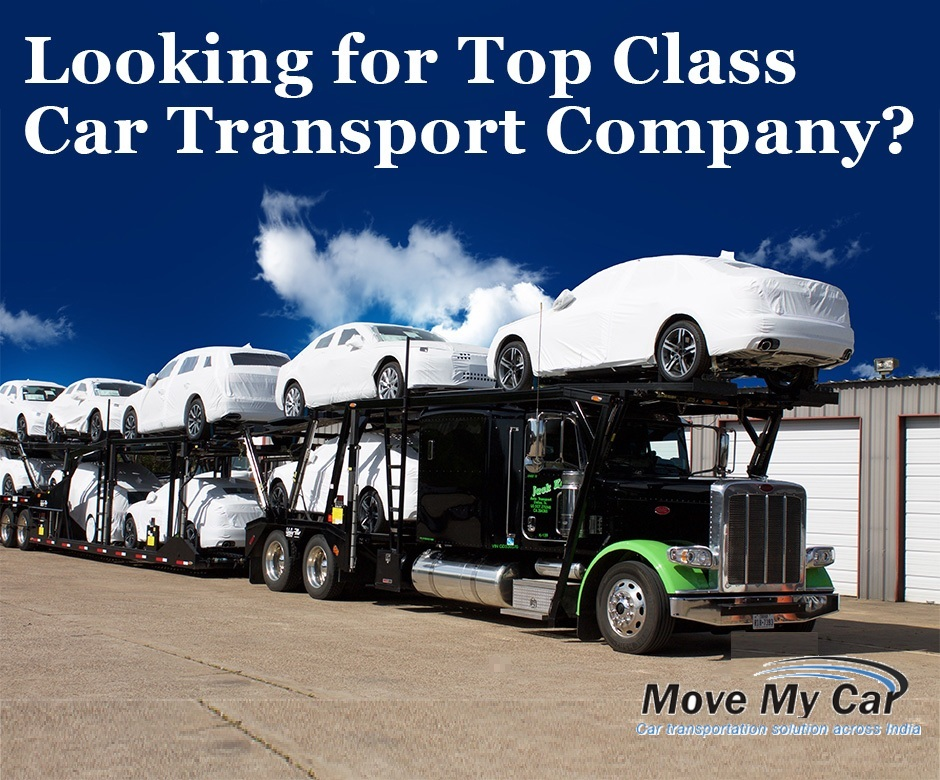 Looking for Top Class Car Transport Company in India - MoveMyCar
