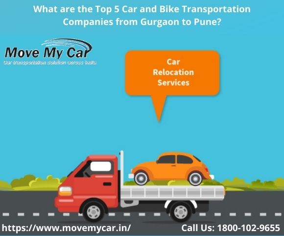 Top 5 Car and Bike Transportation Companies from Gurgaon to Pune - MoveMyCar